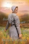 Seek Me with All Your Heart (A Land of Canaan Series)
