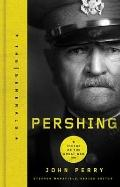 Pershing : Commander of the Great War