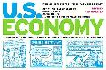 Field Guide to the U.S. Economy A Compact And Irreverent Guide to Ecnomic Life in America