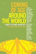 Coming of Age Around the World A Multicultural Anthology