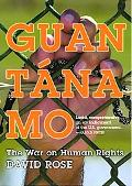 Guantanamo The War on Human Rights
