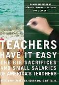 Teachers Have It Easy The Big Sacrifices and Small Salaries of America's Teachers