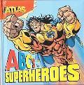 Atlas - ABC's for Superheroes: ABC's for Superheroes - Darren G. Davis - Board Book