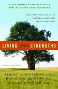 Living Your Strengths Discover Your God-given Talents And Inspire Your Community