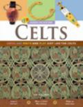 Celts: Dress, Eat, Write, and Play Just Like the Celts (Hands-on History)