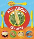 All About Grains (Food Zone)