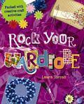 Rock Your : Wardrobe