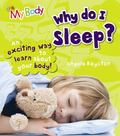 Why Do I Sleep? (Qeb My Body)
