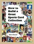 How to Build a Great Sports Card Collection