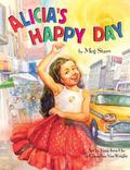 Alicia's Happy Day/ El Dia Mas Feliz De Alicia