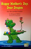 Happy Mother's Day, Dear Dragon, for the Earliest Reader (Reading, Step 1)