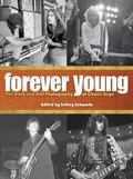 Forever Young : The Rock and Roll Photography of Chuck Boyd