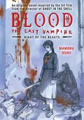 Blood:the Last Vampire Night of the Beasts