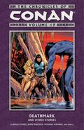 The Chronicles of Conan Volume 19: Deathmark and Other Stories (Chronicles of Conan (Graphic...