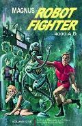 Magnus, Robot Fighter Volume 1