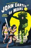 John Carter of Mars: Weird Worlds