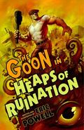 Goon Volume 3: Heaps of Ruination (2nd Edition) : Heaps of Ruination (2nd Edition)