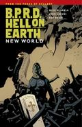 B.P.R.D. Hell On Earth Volume 1-New World