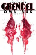 Grendel Omnibus Volume 3: Orion's Reign : Orion's Reign