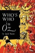 Who's Who in Oz : The Happiest Who's Who Ever Written