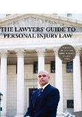 The Lawyer's Guide to Personal Injury Law