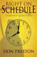 Right on Schedule (a Novel)