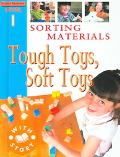 Sorting Materials Tough Toys, Soft Toys