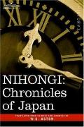 Nihongi Chronicles of Japan from the Earliest Times to A.d. 697