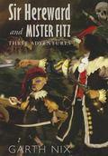 Sir Hereward and Mister Fitz : Three Adventures