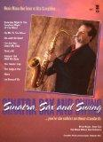 Music Minus One Tenor or Alto Saxophone: Sinatra, Sax and Swing