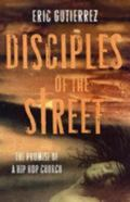 Disciples of the Street