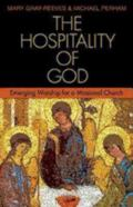 The Hospitality of God: Emerging Worship for a Missional Church