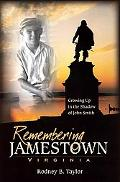 Remembering Jamestown, Virginia