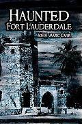 Haunted Fort Lauderdale