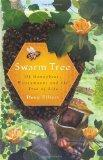 Swarm Tree: Of Honeybees, Honeymoons and the Tree of Life (Natural History Press)