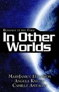 Romance at the Edge In Other Worlds