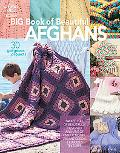 Big Book of Beautiful Afghans: 30 Gorgeous Projects