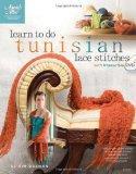 Learn to Do Tunisian Lace Stitches (Book & DVD) (Annie's Attic: Crochet)