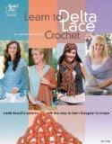 Learn to Delta Lace Crochet (Annie's Attic: Crochet)