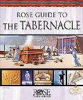 Rose Guide to the Tabernacle: God with Us