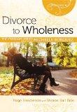 Divorce to Wholeness Minibook[Freedom Series] (Freedom (Rose Publishing))