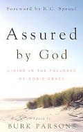 Assured by God: Living in the Fullness of GodS Grace