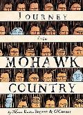 Journey Into Mohawk Country
