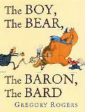 Boy, the Bear, the Baron, the Bard