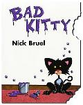 Bad Kitty Cat Nipped Edition