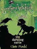 The Darkling Curse: Something Wickedly Weird, vol. 4