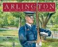 Arlington : The Story of Our Nation's Cemetery