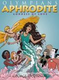 Aphrodite: Goddess of Love (Olympians)