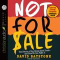Not For Sale: The Return of the Global Slave Trade and How We Can Fight It