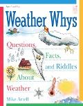 Weather Whys Questions, Facts And Riddles About Weather